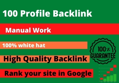 I will create 100+ high-quality Profile Backlinks.