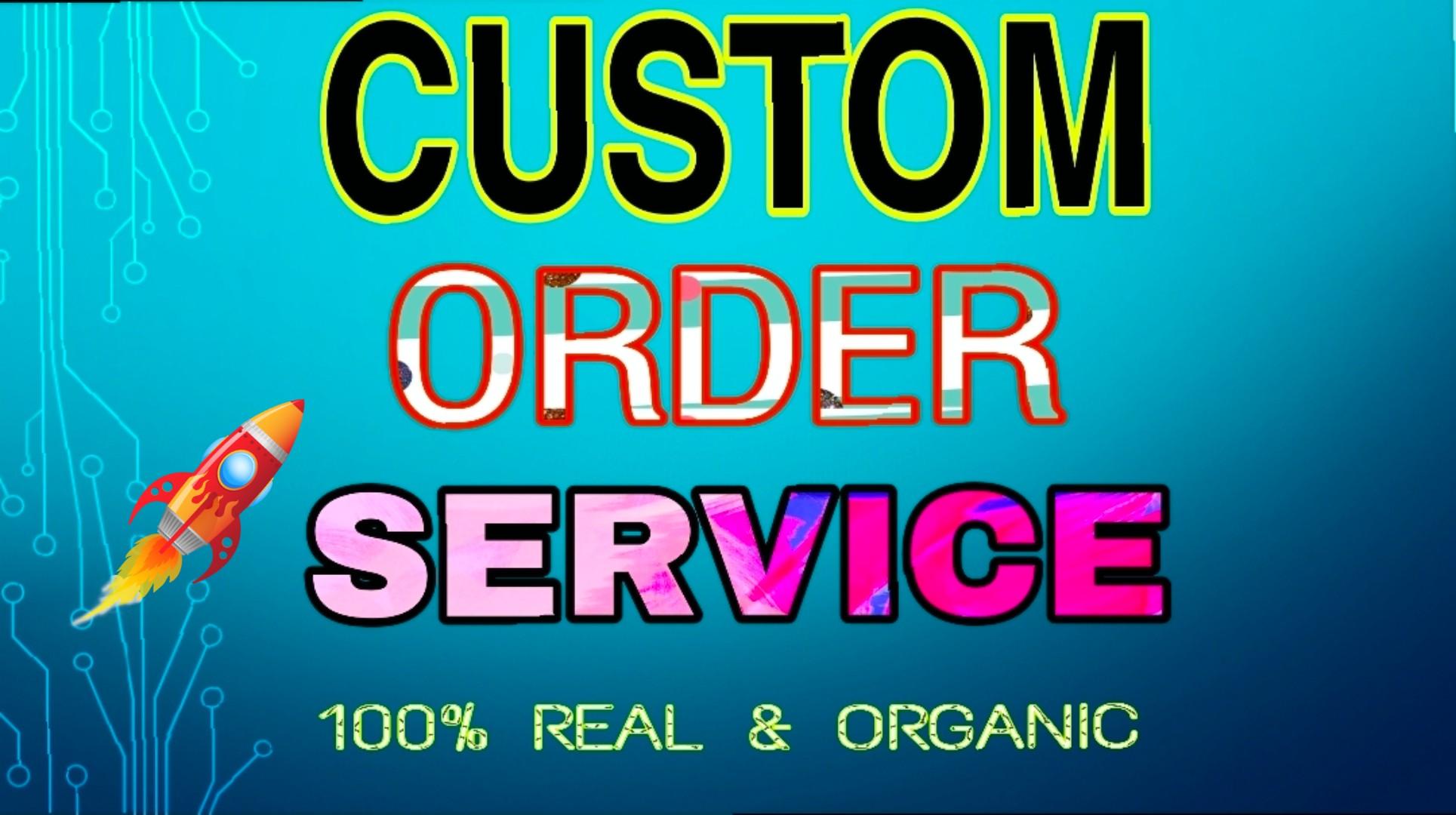 Custom Order fast Start work in 24 hours