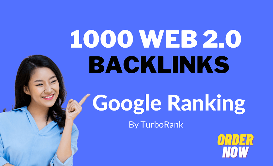 build 1000 Web 2.0 High Quality Backlinks