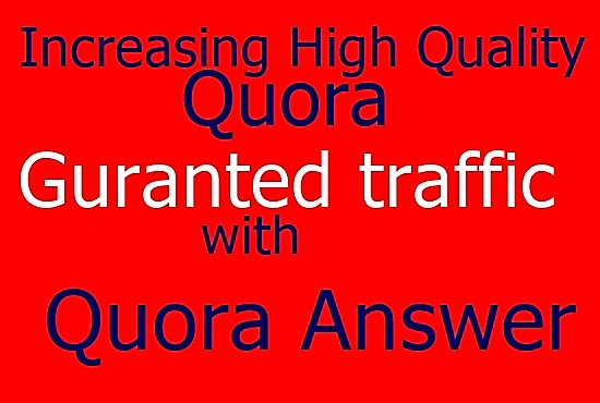 Guaranteed targeted traffic with 40 Quora answers price