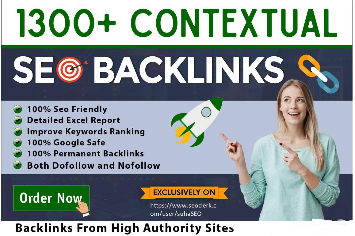 I will build 1300 manual high quality contextual SEO backlinks