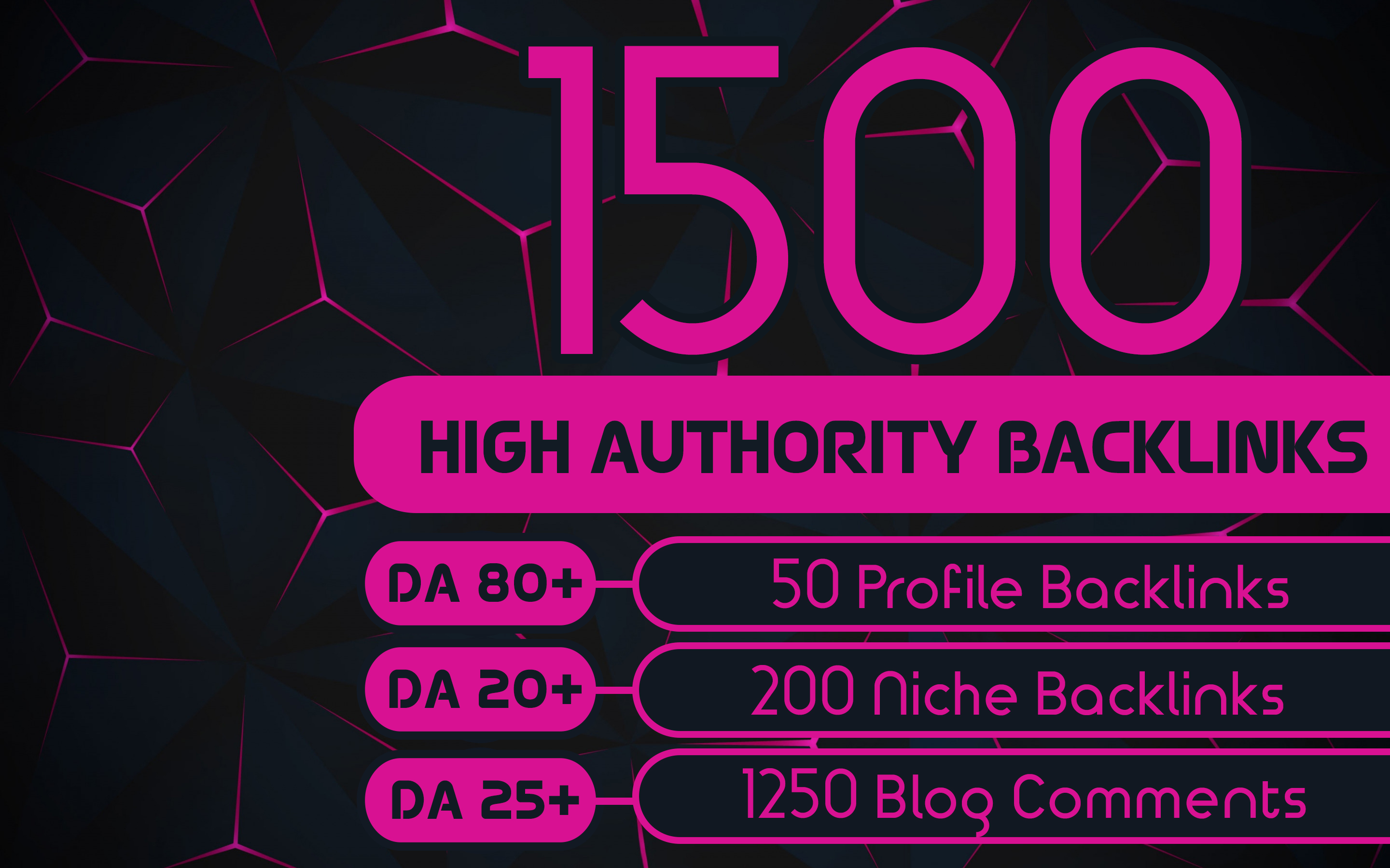 Get 1500 High Authority Backlinks,  Quality Blog Comments,  Profile Backlinks,  Niche Relevant Backlink