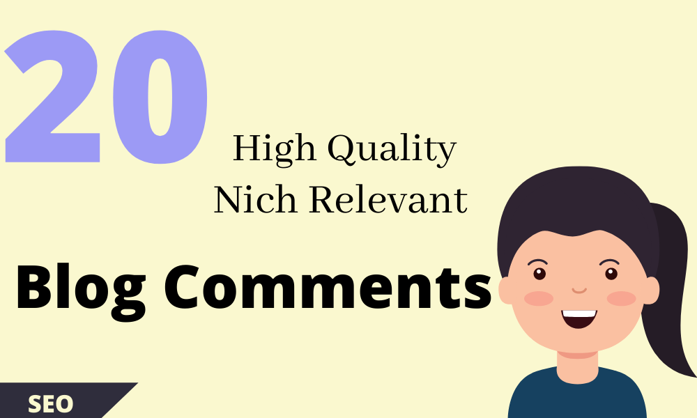 Make High DA-PA 20 Manually Dofollow Blog Commenting SEO Backlinks