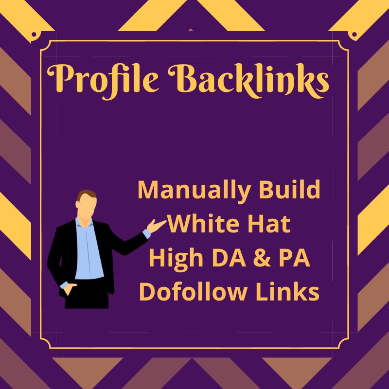 Build 40 High DA & PA Dofollow Profile Backlinks Manually