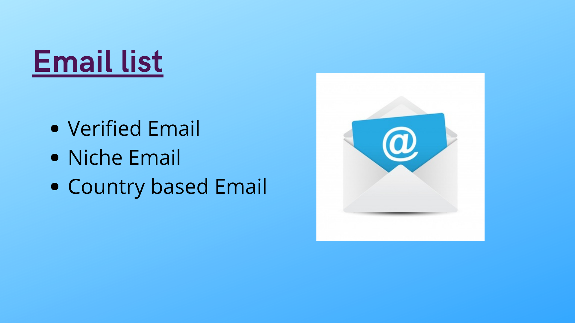 I will give you 1000 verified email list.