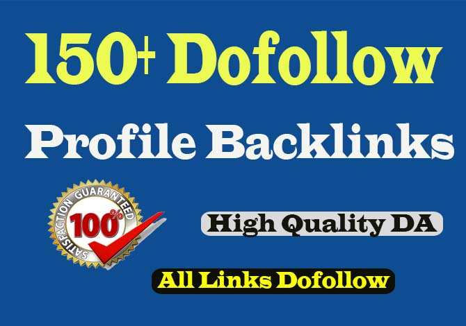 manually create 150 high quality dofollow profile backlinks