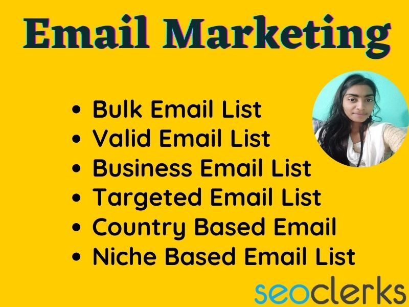 Email list on a targeted niche and any country verified email