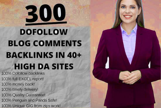 I Will do 300 dofollow blog comment backlinks in high Domain & page authority sites