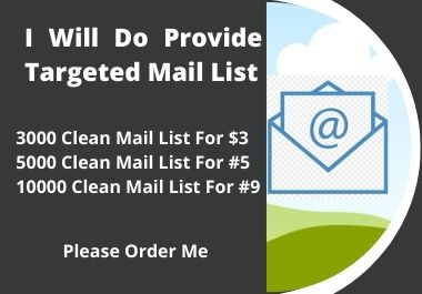I Will Do Provide 1000 Targeted Mail List
