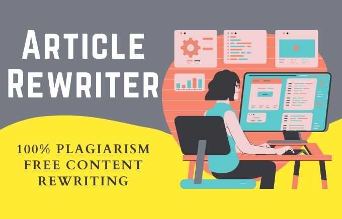 I will manually rewrite 300 Word SEO article plagiarism free assignment, rewrite content