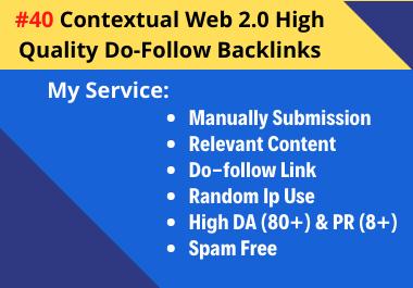 I Will Build 40 Contextual Web 2.0 High Quality Do-Follow Backlinks