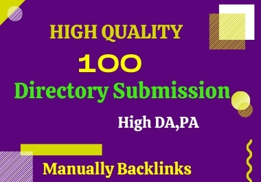 Manually create 100 Directory Submission backlinks.