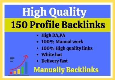 I will Provide 150 high Authority profile backlinks for Google high Ranking.