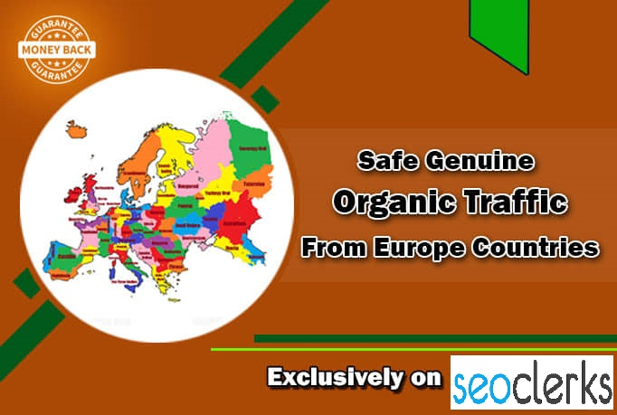 I will drive safe genuine organic traffic from europe countries