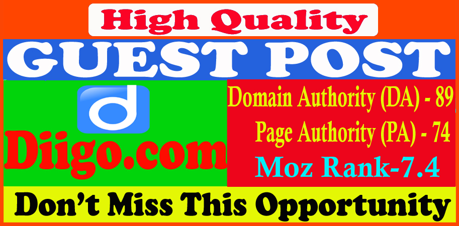 Write and publish guest post on Diigo. com DA90 with permanent backlinks