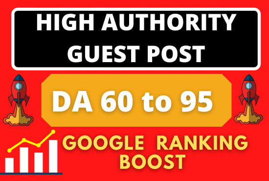 write and publish 20 guest post with high da 60 Plus