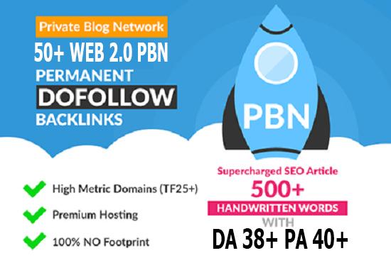 Build 50 Primium Website 2.0 PBN DA Backlinks 38+ PA 40+SEO in Unique 50 website Links