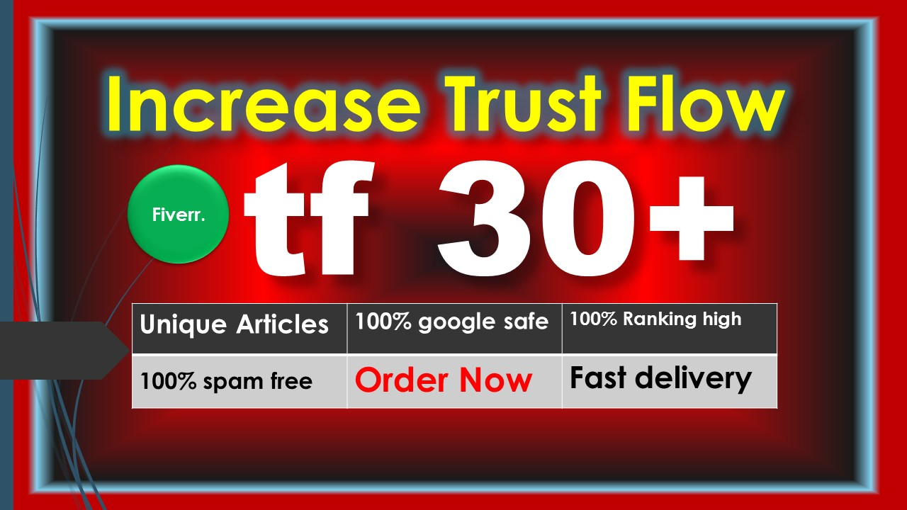 i will increase majestic trust flow tf 30 plus