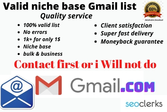I will give valid gmail list of your targeted niche