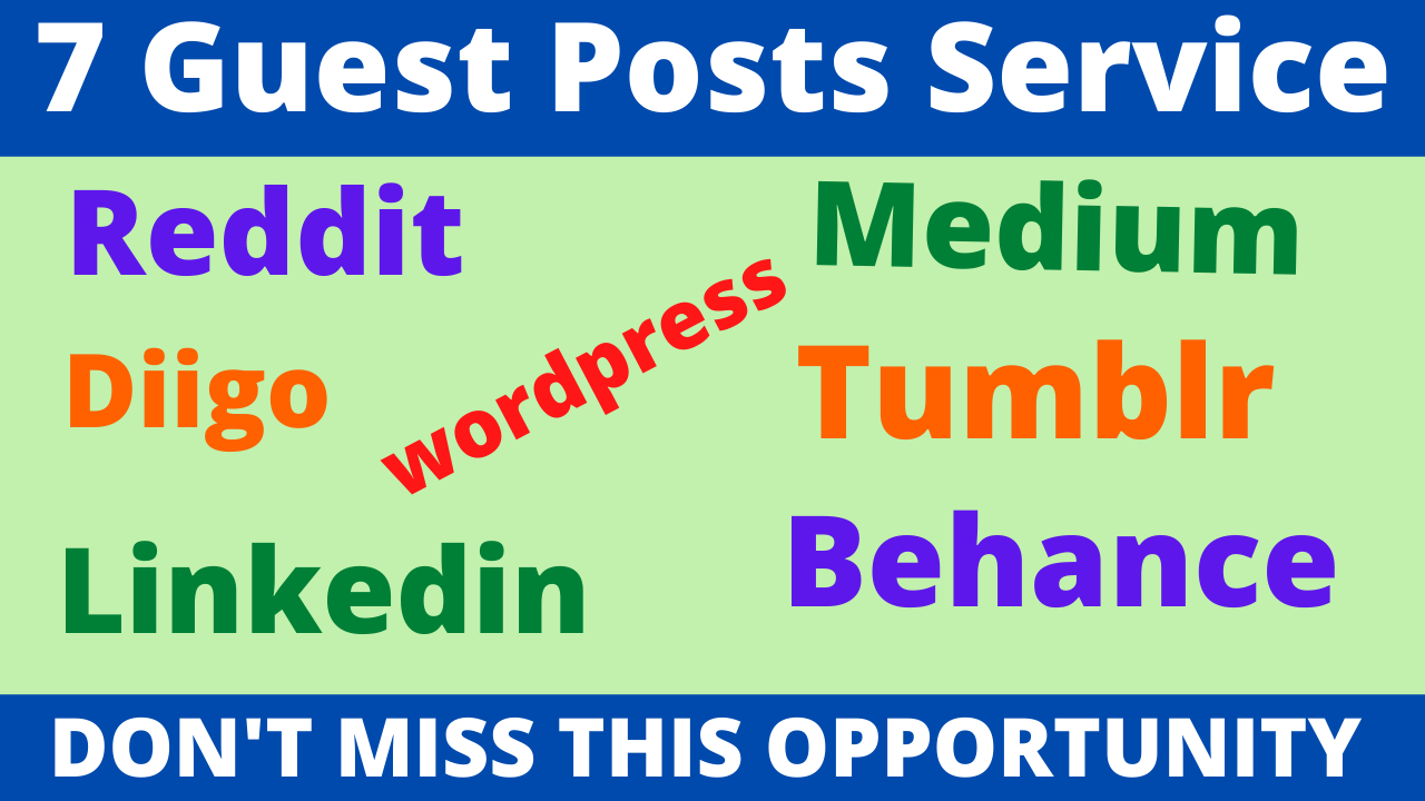 7 Guest Posts on High DA PA Sites & Reddit,  Medium,  Diigo,  Linkedin Are More Boost Your Website