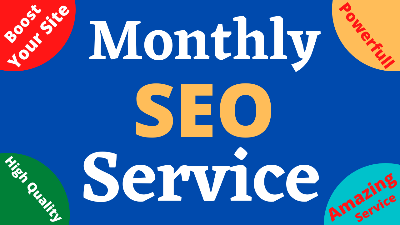 I Will Do Monthly SEO Service For Your Website Ranking With Do-Follow Backlink