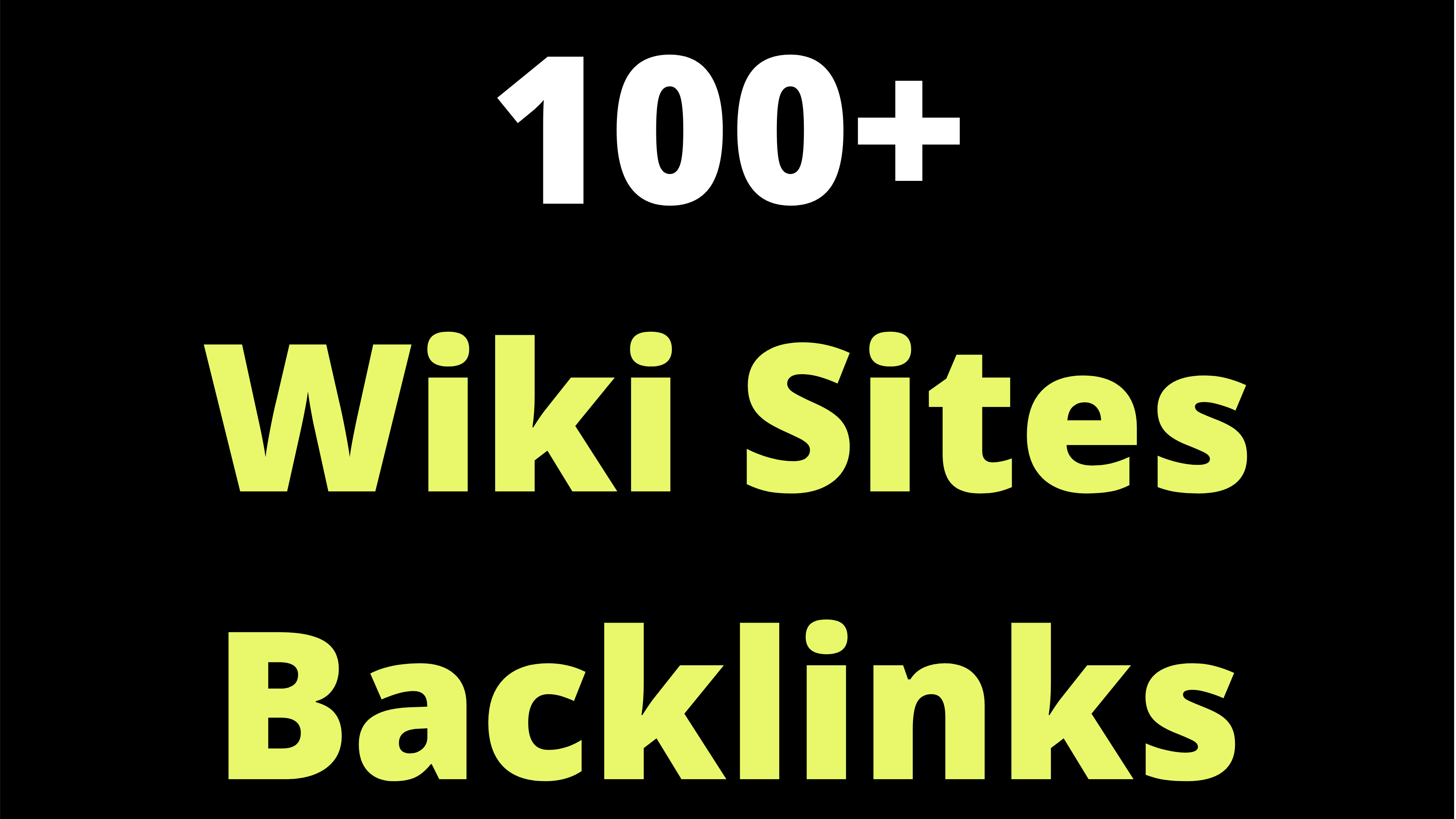 Create 100 Contextual backlinks from wiki websites