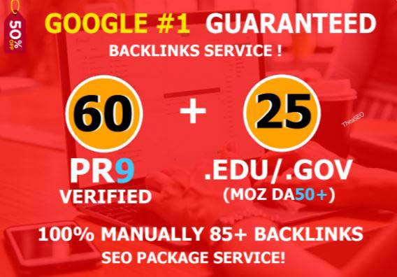 Get 120+ up to pr9,  edu dofollow backlinks For boost your Google Ranking for 12