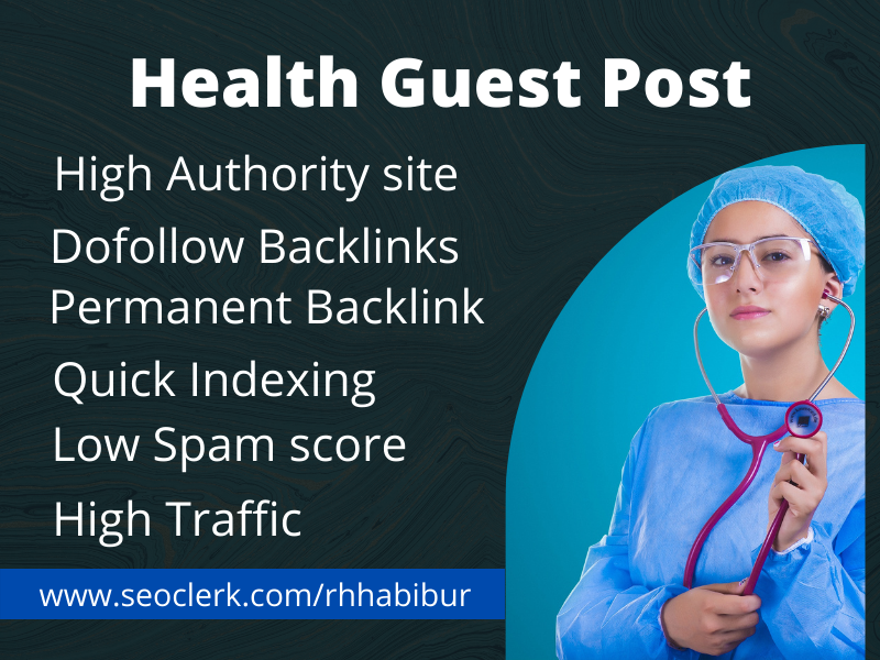 High quality health guest post on authority health blog,  dofollow backlinks