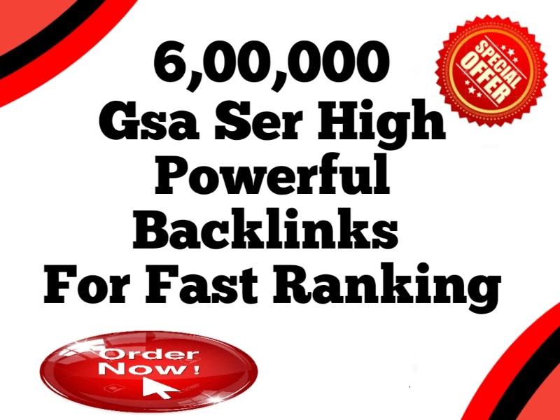 Google Ranking 600K GSA SER Dofollow Backlinks