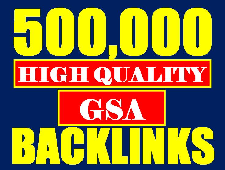 500,000 GSA SER SEO Backlinks on Google