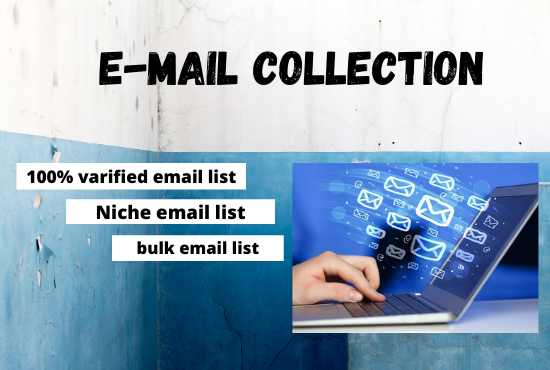 I'll provide you 2k targeted and varified email collection