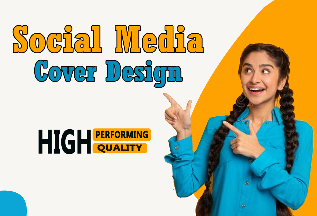 I will design social media cover, post, ads and banner for you