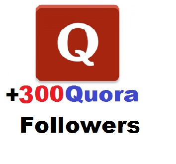 Send High Quality 300+ Quora Followers Delivery Within 2Days