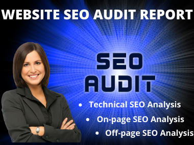 I Will Provide A Professional SEO Audit Report & A Competitive Website Analysis