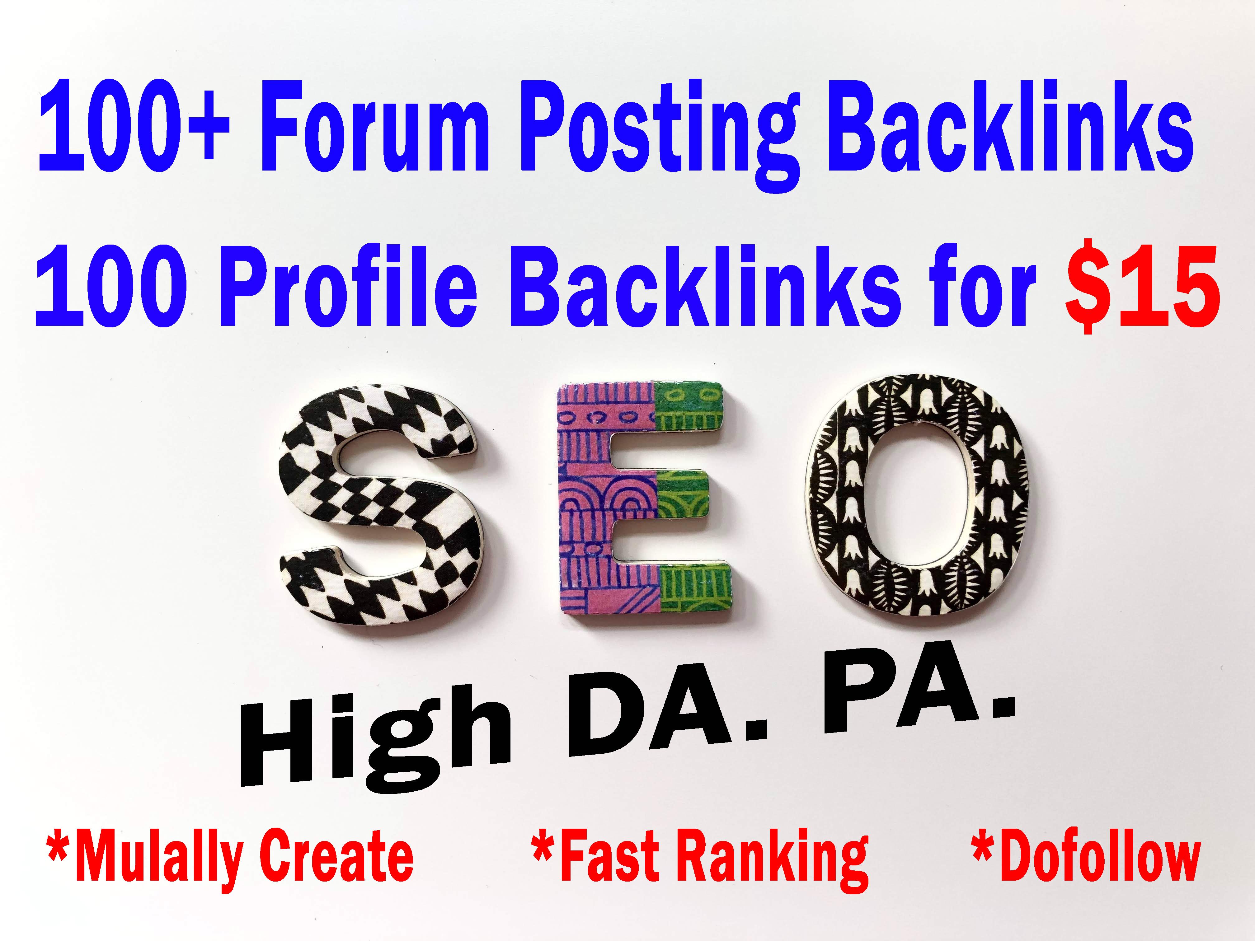 Build 100+ Profile Backlinks 100+ Forum Posting Backlinks High Authority DA60-90+ Manually