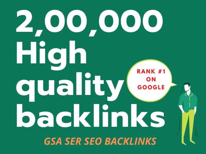 Create 200k powerful GSA ser SEO backlinks for your website