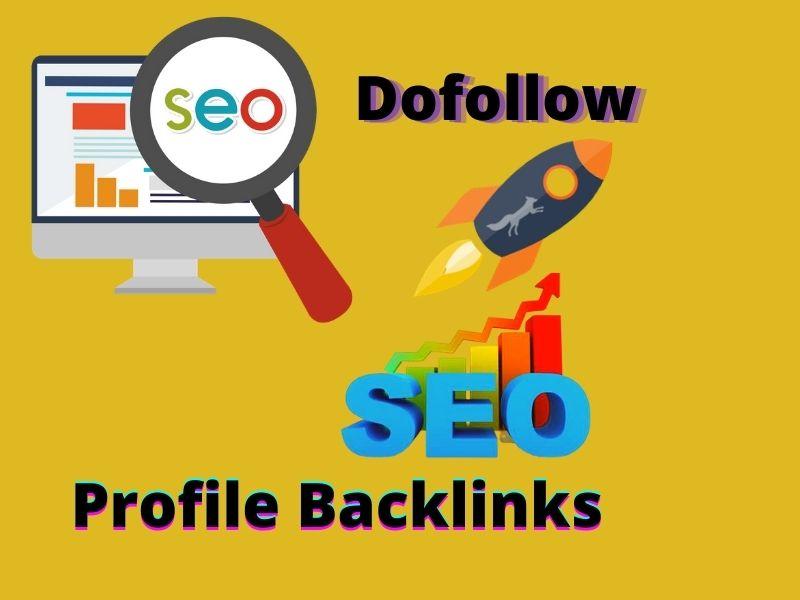 Create 49+ High authorithy dofollow profile SEO backlink