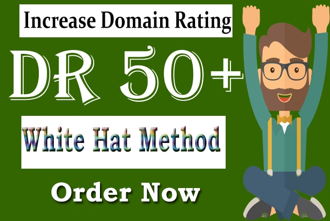 i will increase Ahref domain rating DR 50 plus fast in 20 days