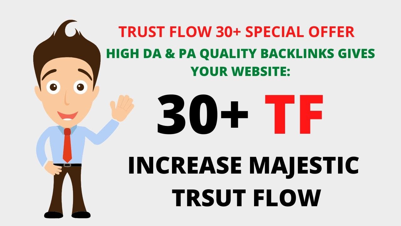 i will increase majestic trust flow TF 30 Guaranteed