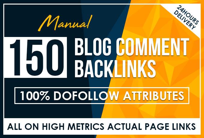 Add 150 manual dofollow blog comment backlinks high tf cf da pa