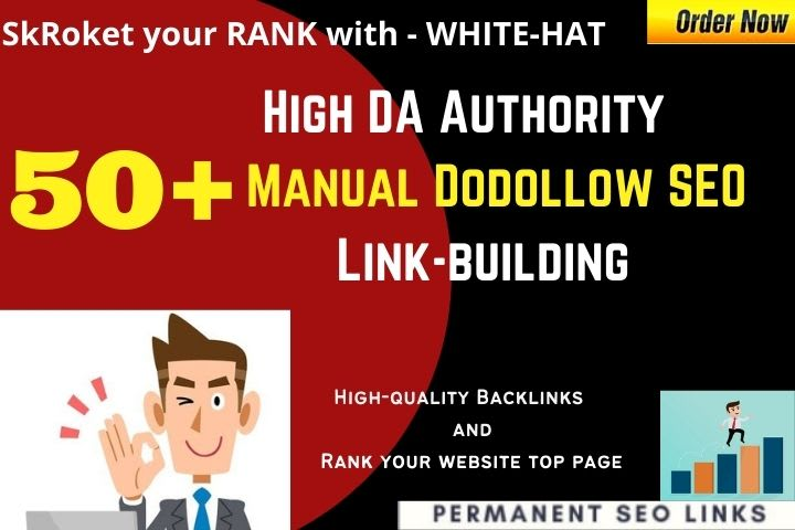 I will Build best 50 high quality high DA, PA SEO dofollow backlinks service
