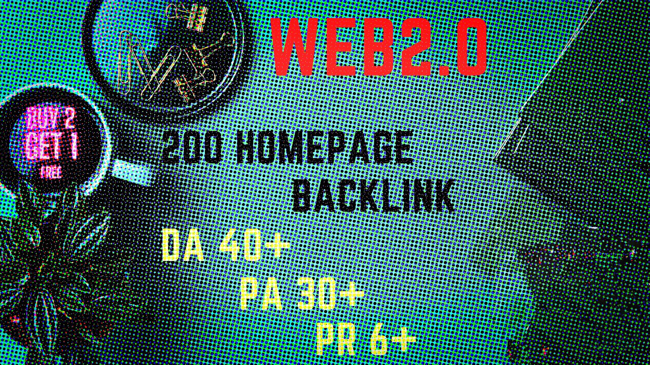 I will provide you DA 40+ PA 30+ PR 6+ Web2.0 200 homepage Backlink in 100 do-follow in unique site