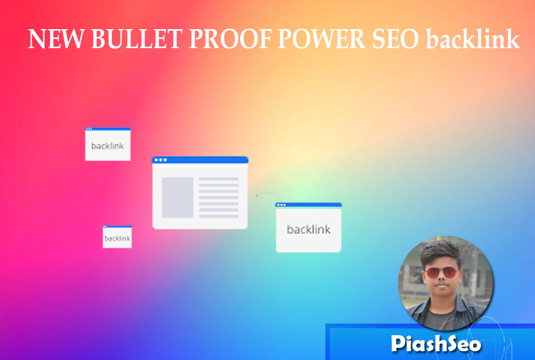 NEW BULLET PROOF POWER SEO backlink