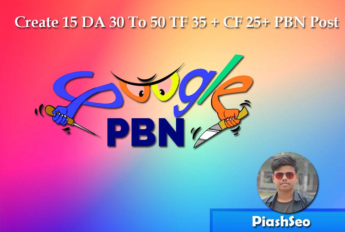 Create 15 DA 30 To 50 TF 35 + CF 25+ PBN Post