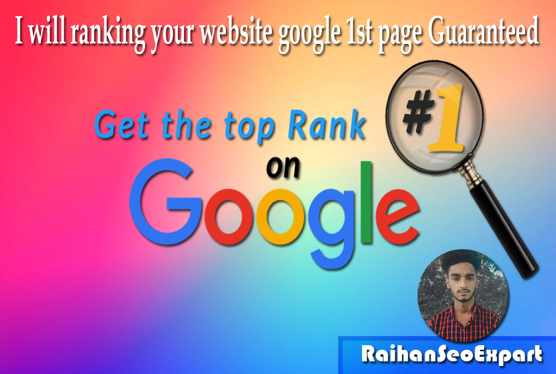 I will ranking your website google 1st page Guaranteed