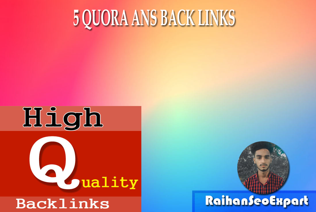 5 Quora and trafic Ans Backlinks