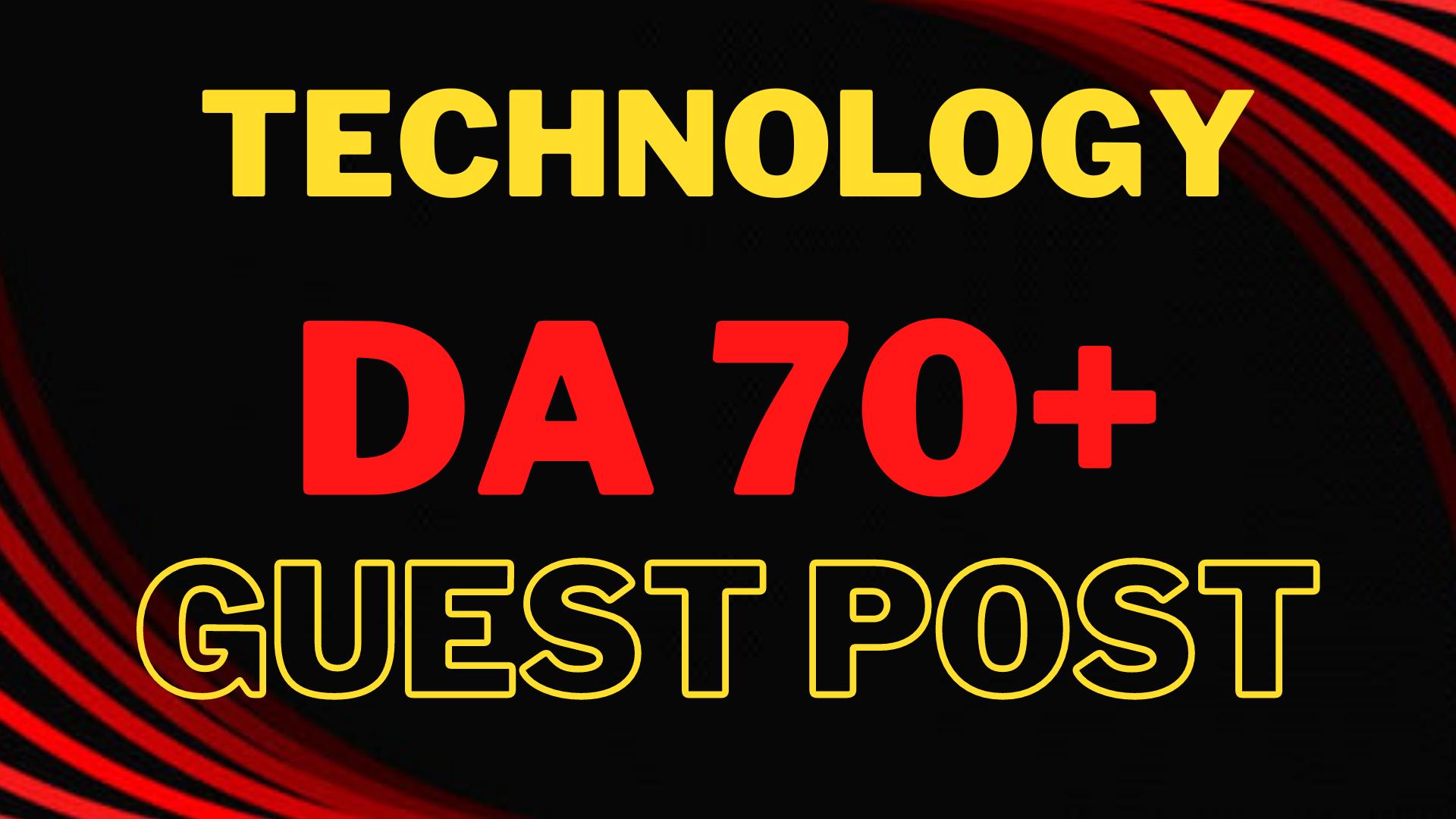 I'll make High DA 60 guest post on Technology for improve seo ranking.