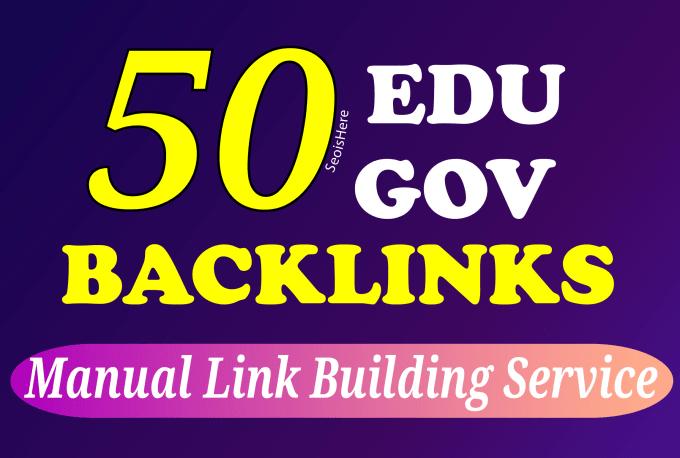 I will manually build 25 edu and 25 gov backlinks white hat SEO