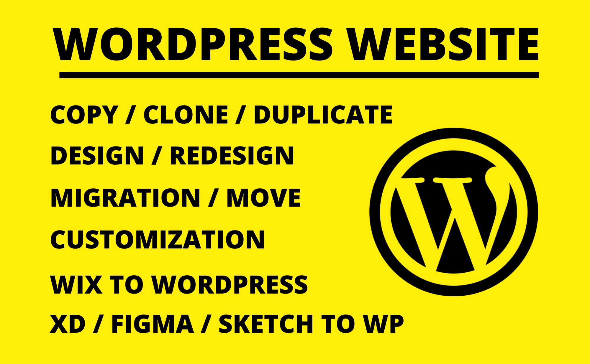 Design,  redesign,  copy / clone,  migration / move,  customize WordPress website,  Wix to WordPress