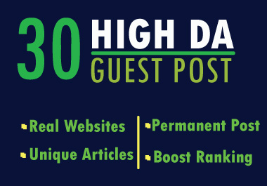 Write And Publish Guest Post On 30 Websites High DA SEO backlinks